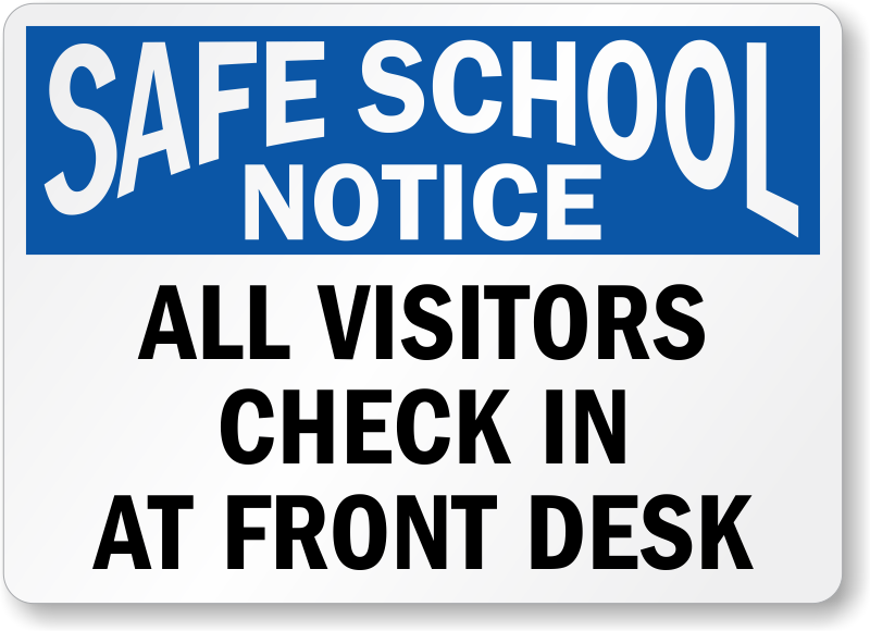 visitors-safe-school-notice-sign.png